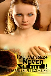 Never Submit by Korey Mae Johnson