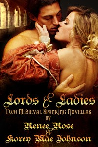 Lords and Ladies by Renee Rose & Korey Mae Johnson