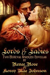 Lords and Ladies by Renee Rose & Korey Mae Johnson